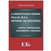 Constitui�ao Federal Pela Ec 45 E A Reforma Do