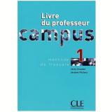 Campus Livre Du Professeur 1 - Jacky Girardet