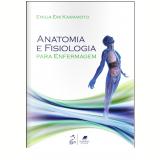 Anatomia E Fisiologia Para Enfermagem - Emilia Emi Kawamoto