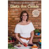 Dieta Dos Casais - Patricia Davidson Haiat