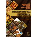 Antropoentomofagia e entomofagia (Ebook) - Ramon Santos de Minas