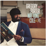 "Gregory Porter - Nat ""King"" Cole & Me (CD) - Gregory Porter"