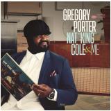 """Gregory Porter - Nat """"King"""" Cole & Me (CD) - Gregory Porter"""
