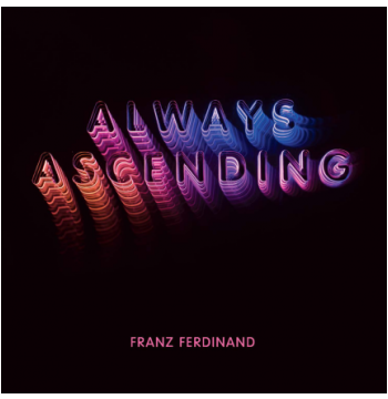 Franz Ferdinand - Always Ascending (CD)