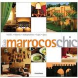 Marrocos - Elaine Meyers, Annette Tan, Françoise Kuijper
