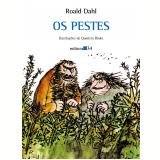 Os Pestes - Roald Dahl