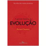 A Grande História da Evolução - Richard Dawkins