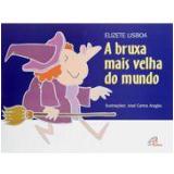 A Bruxa Mais Velha do Mundo (Em braile) - Elizete Lisboa