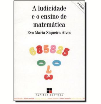 A Ludicidade e o Ensino de Matemática