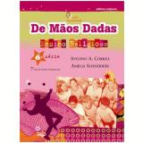 De Mãos Dadas - 7º Ano - Ensino Fundamental II - Amelia Schneiders, Avelino Antonio Correa