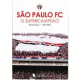 São Paulo FC - Orlando Duarte, Mário Vilela