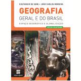 Geografia Geral E Do Brasil - Volume único - Joao Carlos Moreira, Eustaquio de Sene