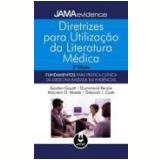 Diretrizes Para Utilizaçao Da Literatura Medica - Gordon Guyatt