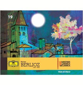 Hector Berlioz (Vol. 19)