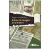 CRIME DE LAVAGEM DE DINHEIRO - 1ª edição (Ebook)