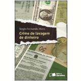 CRIME DE LAVAGEM DE DINHEIRO - 1ª edição (Ebook) - Sergio Fernando Moro