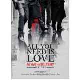 All You Need Is Love - Ao Vivo  Na  Inglaterra (Vol.2) (DVD) - All You Need Is Love
