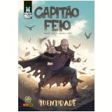 Capitão Feio - Identidade - Marcelo Costa, Magno Costa