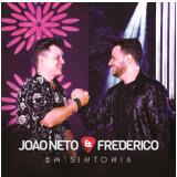 João Neto & Frederico - Em Sintonia (CD) - João Neto & Frederico