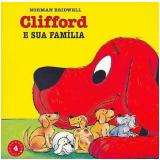 Clifford e sua Família (Vol. 4) - Norman Bridwell