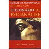 Dicionário de Psicanálise - Elisabeth Roudinesco, Michel Plon