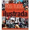 P�s-Tudo: 50 Anos de Cultura na Ilustrada