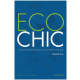 Eco Chic - Matilda Lee