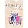 Sacramento da Confirma��o, o 29� Edi��o