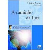Caminho da Luz, a 37ª Edição - Chico Xavier