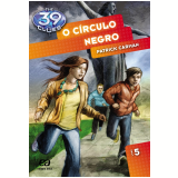 O C�rculo Negro (Vol. 5) - Patrick Carman