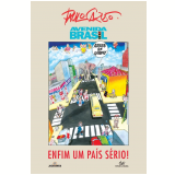 Avenida Brasil: Enfim um País Sério - Paulo Caruso