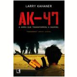 AK-47 - Larry Kahaner