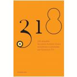 318 Cita��es do Padre Ant�nio Vieira Escolhidas e Apresentadas por Emerson Tin - Ant�nio Vieira