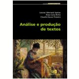 Análise e Produção de Textos  - Rosa Cuba Riche, Leonor Werneck Santos, Claudia Souza Teixeira
