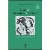 Guia de Incentivo á Cultura - Fábio de Sá Cesnik