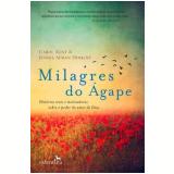 Milagres do Ágape - Carol Kent, Jennie Afman Dimkoff