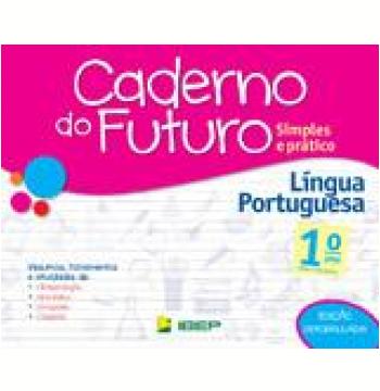 Caderno do Futuro - Língua Portuguesa - 1º Ano