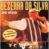Bezerra Da Silva - Ao Vivo (CD) - Bezerra da Silva