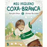 Meu Pequeno Coxa-Branca (Ebook) - Guta Stresser