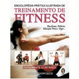 Enciclopedia Pratica Ilustrada De Treinamento De Fitness - Andy Wadsworth