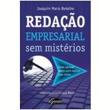 Redação Empresarial Sem Mistérios - Joaquim Maria Botelho