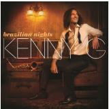 Kenny G - Brazilian Nights (CD) - Kenny G