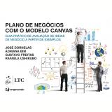 Plano De Negócios Com O Modelo Canvas - José Dornelas, Adriana Bim, Gustavo De Castro Freitas ...