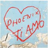 Phoenix - Ti Amo (CD) - Phoenix - Ti Amo
