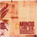 Mundo Livre S/A - Bebadogroove (Vol. 1) (CD) - Mundo Livre S/a