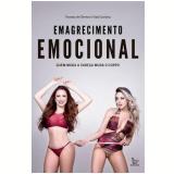 Emagrecimento Emocional - Vanessa de Oliveira, Toalá Carolina