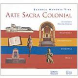 Arte Sacra Colonial - Percival Tirapelli