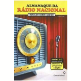 Almanaque da Rádio Nacional - Ronaldo Conde Aguiar
