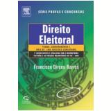 Direito Eleitoral - Francisco Dirceu Barros