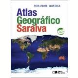 Atlas Geográfico Saraiva (Conforme a Nova Ortografia ) - Leda Isola, Vera Caldini
